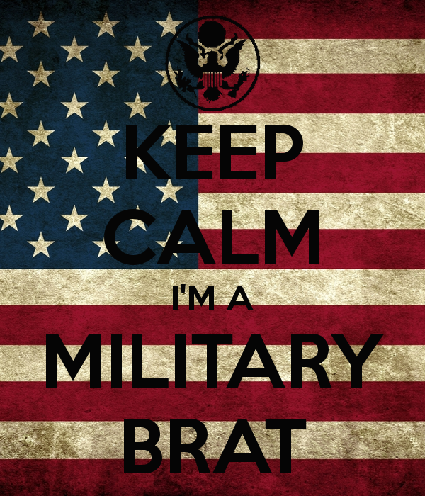 keep calm i'm a military brat